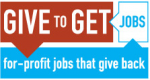 Give to Get Jobs